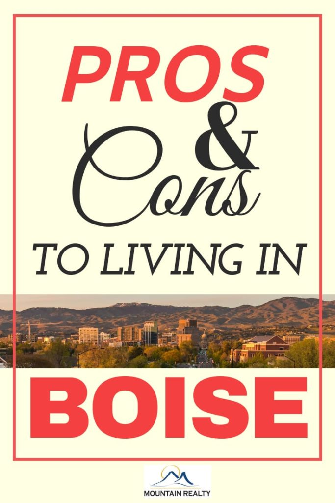 Pros and Cons Living in Boise