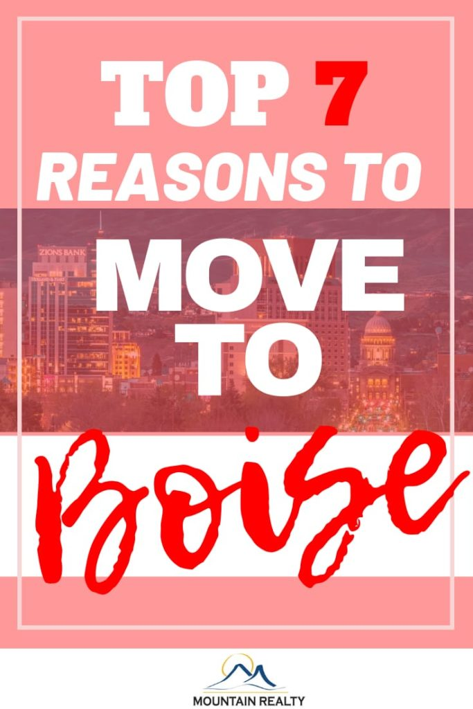 Reasons To Move To Boise Idaho
