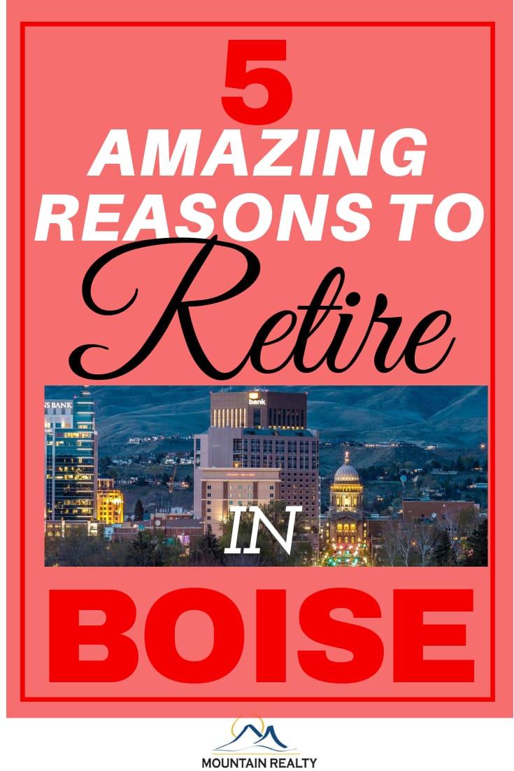 Reasons To Retire In Boise