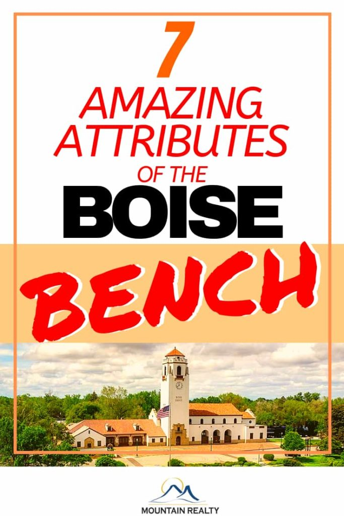 7 Amazing Attributes of the Boise Bench
